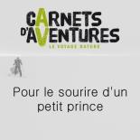 Carnet d'aventures - pour le sourire d'un petit prince