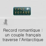 Easy Voyage - un couple français traverse l'Antarctique