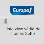 Europe 1 - L'interview vérité de Thomas Sotto