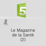 France 5 - Le magazine de la santé 2