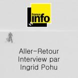 France Info - Aller Retour ITW par Ingrid Pohu
