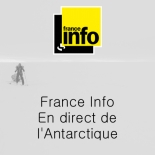 France Info - En direct de l'Antarctique
