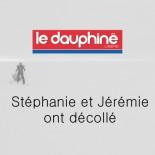 Le Dauphiné - Stéphanie et Jérémie ont décollé