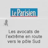 Le Parisien - Les avocats de l'extrême en route vers le pôle sud