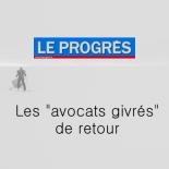 Le progrès - Les avocats givrés de retour