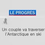 Le Progrès - Un couple va traverser l'Antarctique en ski