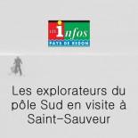 Les Infos Redon - les explorateurs du pôle Sud en visite à Saint Sauveur