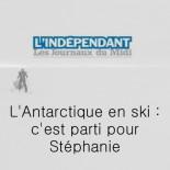 L'indépendant - c'est parti pour Stéphanie