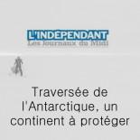 L'indépendant - traversée de l'Antarctique