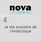 Nova - Je me souviens de l'Antarctique