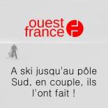 Ouest France - A ski jusqu'au pole sud en couple