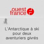 Ouest France - L'Antarctique à ski pour deux aventuriers givrés