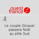 Ouest France - Le couple Gicquel passera Noël au pôle Sud