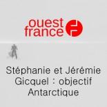 Ouest France - Stéphanie et Jérémie Gicquel objectif Antarctique