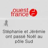Ouest France - Stéphanie et Jérémie ont passé Noël au pôle Sud