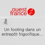 Ouest France - Un footing dans un entrepôt frigorifique