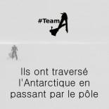 Team A - Ils ont traversé l'Antarctique en passant par le pôle