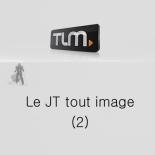 TLM - Le JT tout image 2