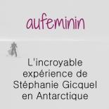aufeminin-com-lincroyable-experience-de-stephanie-gicquel-en-antarctique