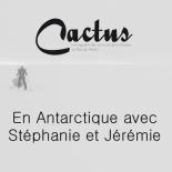 cactus-en-antarctique-avec-stephanie-et-jeremie-gicquel