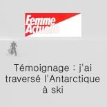 femme-actuelle-lantarctique-a-ski-stephanie-gicquel