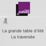 france-culture-la-grande-table-dete-la-traversee-stephanie-gicquel