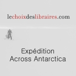 le-choix-des-libraires-expeditions-across-antarctica-stephanie-gicquel