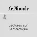 le-monde-lectures-sur-lantarctique-stephanie-gicquel