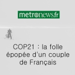 metronews-cop21-la-folle-epopee-dun-couple-de-francais-stephanie-gicquel